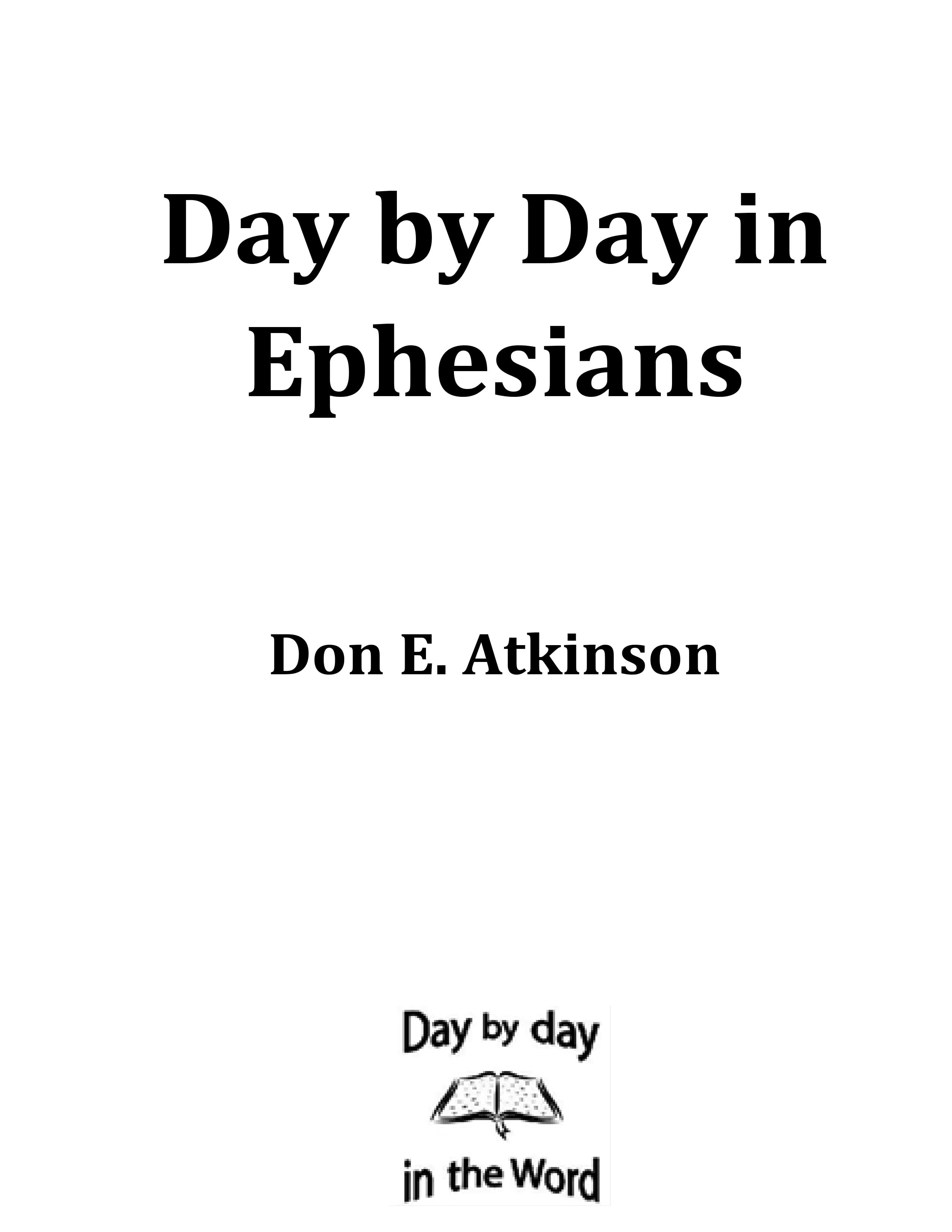 Page 1 | Day by Day in Ephesians | Don Eugene Atkinson